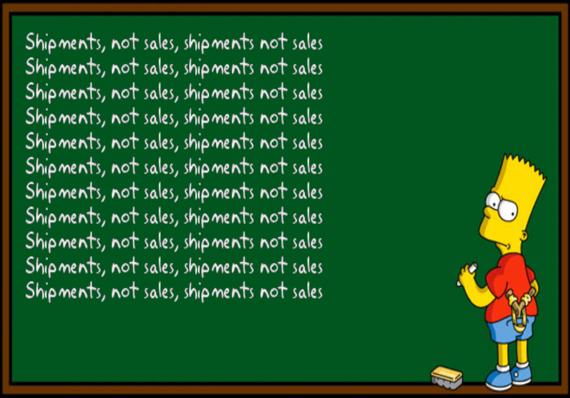 Bart: Shipments, not sales